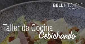 Taller de cocina Cebiches en Madrid