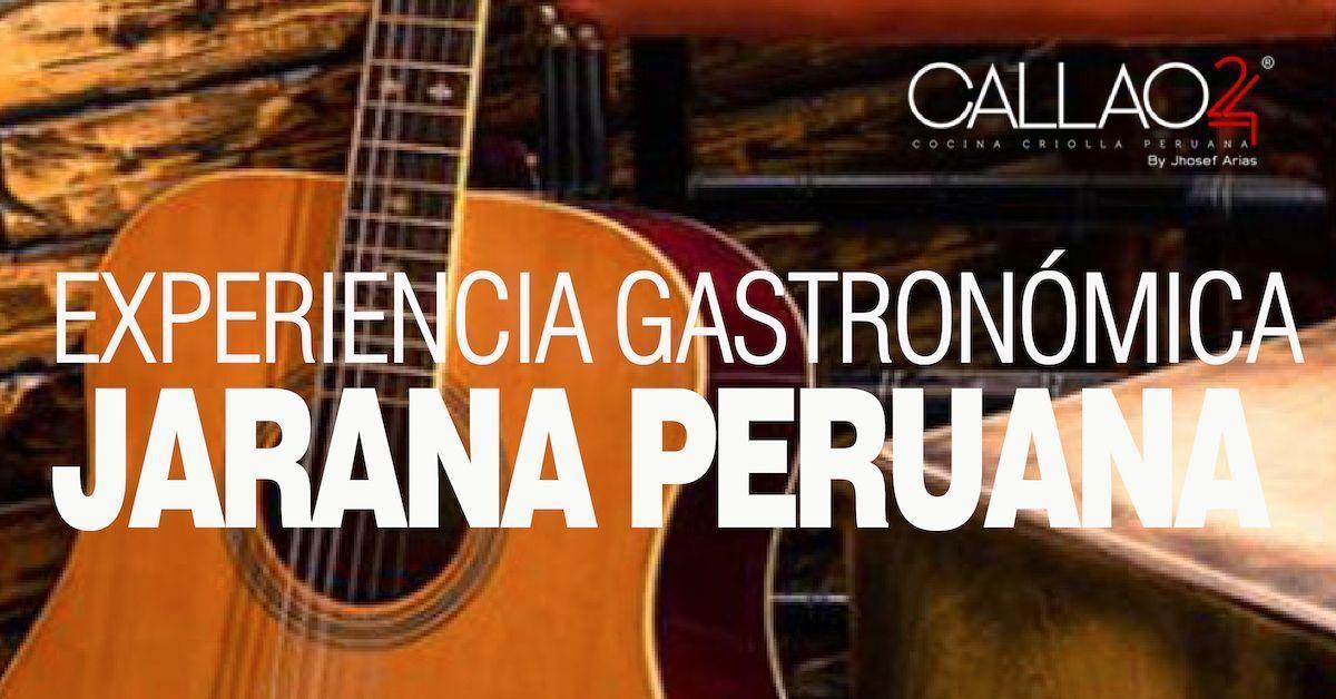 Callao24. Jarana Peruana. Menú Degustación y Música en Vivo